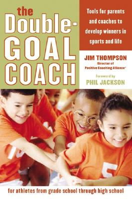 The Double-Goal Coach By Thompson, Jim