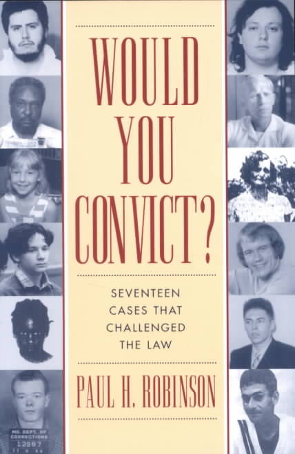 Would You Convict? By Robinson, Paul H.